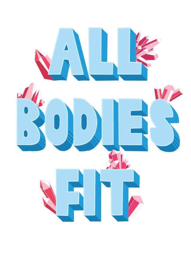 """Illustrated text that reads """"All Bodies Fit."""""""